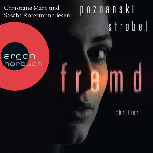 Hoerbuch Fremd - Ursula Poznanski - Christiane Marx