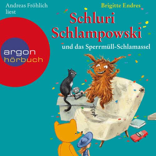Hoerbuch Schluri Schlampowski und das Sperrmüll-Schlamassel - Brigitte Endres - Andreas Fröhlich