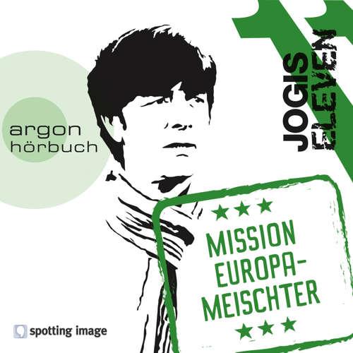 Hoerbuch Jogis Eleven - Mission Europameischter - Nomen Nominandum - Christian Schiffer