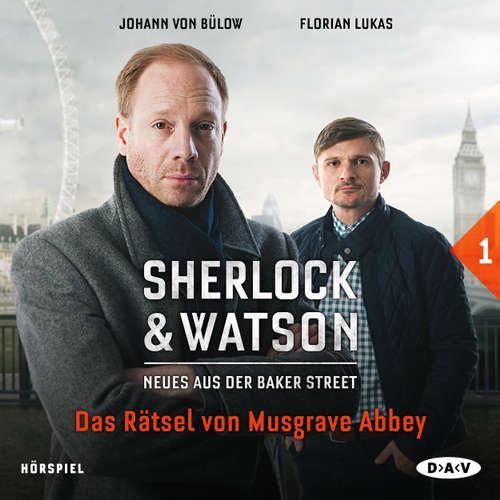 Sherlock & Watson - Neues aus der Baker Street, Folge 1: Das Rätsel von Musgrave Abbey