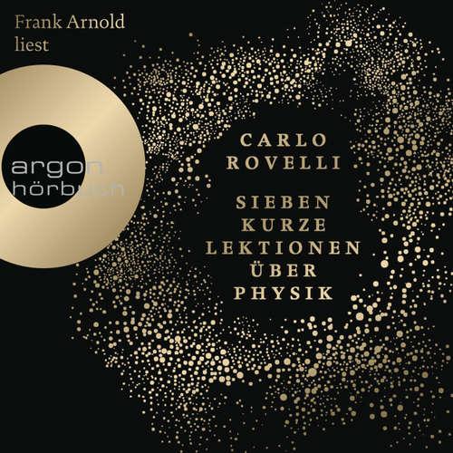 Hoerbuch Sieben kurze Lektionen über Physik - Carlo Rovelli - Frank Arnold