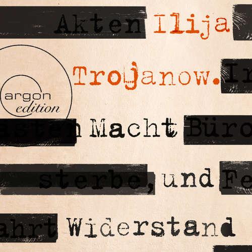 Hoerbuch Macht und Widerstand - Ilija Trojanow - Ulrich Pleitgen