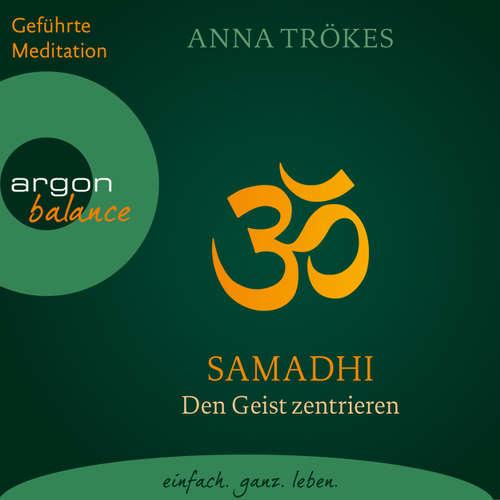 Samadhi - Den Geist befreien. Yoga-Meditationen
