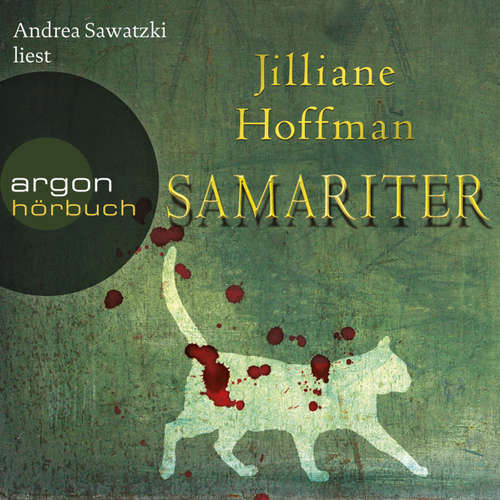 Hoerbuch Samariter - Jilliane Hoffman - Andrea Sawatzki