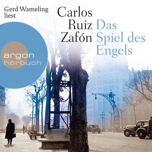 Hoerbuch Das Spiel des Engels - Carlos Ruiz Zafón - Gerd Wameling