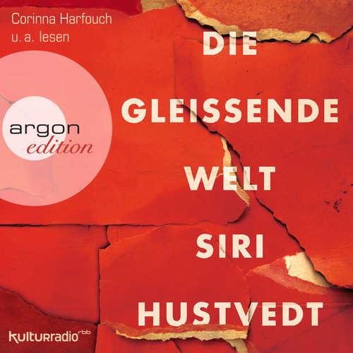 Hoerbuch Die gleißende Welt - Siri Hustvedt - Corinna Harfouch