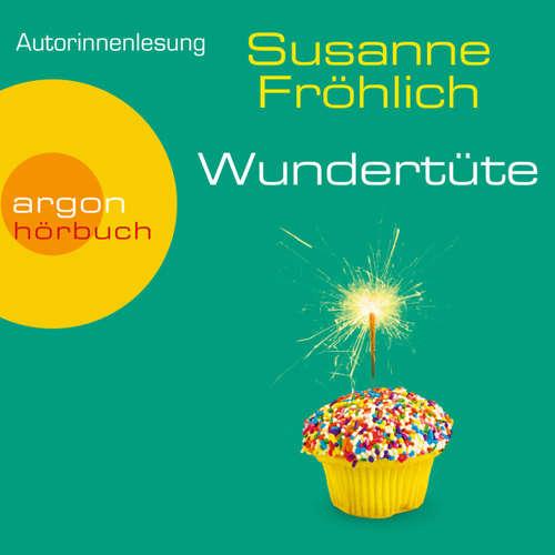 Hoerbuch Wundertüte - Susanne Fröhlich - Susanne Fröhlich