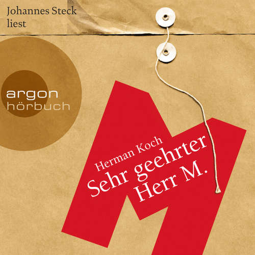 Hoerbuch Sehr geehrter Herr M. - Herman Koch - Johannes Steck