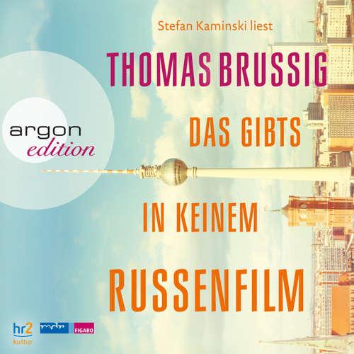 Hoerbuch Das gibts in keinem Russenfilm - Thomas Brussig - Stefan Kaminski