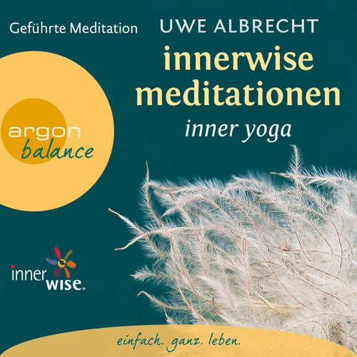 Innerwise Meditationen - Inner Yoga - Geführte Meditation