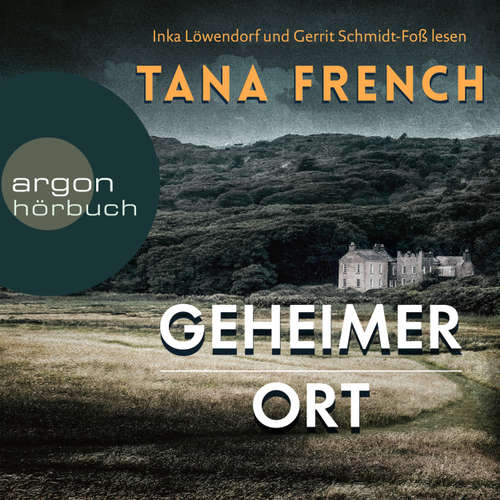 Hoerbuch Geheimer Ort - Tana French - Inka Löwendorf