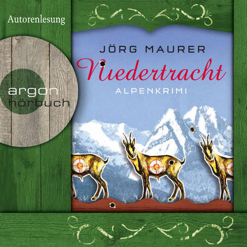 Hoerbuch Niedertracht  - Alpenkrimi - Jörg Maurer - Jörg Maurer