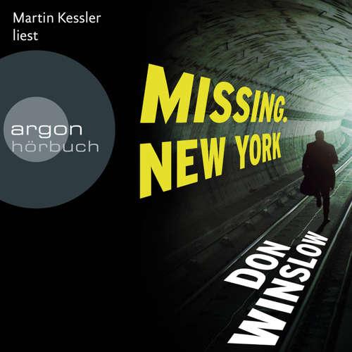 Hoerbuch Missing. New York - Don Winslow - Martin Keßler