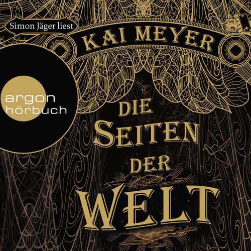 Hoerbuch Die Seiten der Welt - Kai Meyer - Simon Jäger