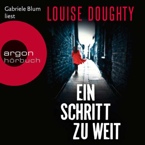 Hoerbuch Ein Schritt zu weit - Louise Doughty - Gabriele Blum