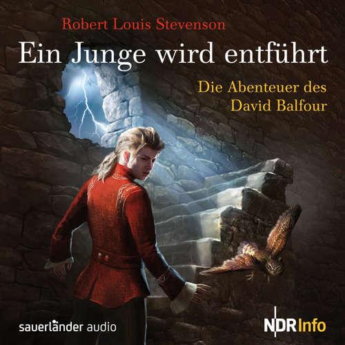 Hoerbuch Ein Junge wird entführt - Die Abenteuer des David Balfour - Robert Louis Stevenson - Richard Münch
