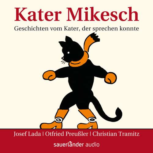 Hoerbuch Kater Mikesch - Geschichten vom Kater, der sprechen konnte - Josef Lada - Christian Tramitz