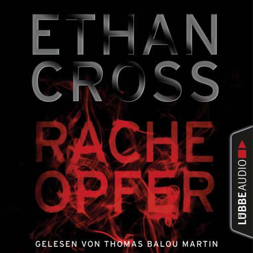 Hoerbuch Racheopfer - Kurzgeschichte - Ethan Cross - Thomas Balou Martin