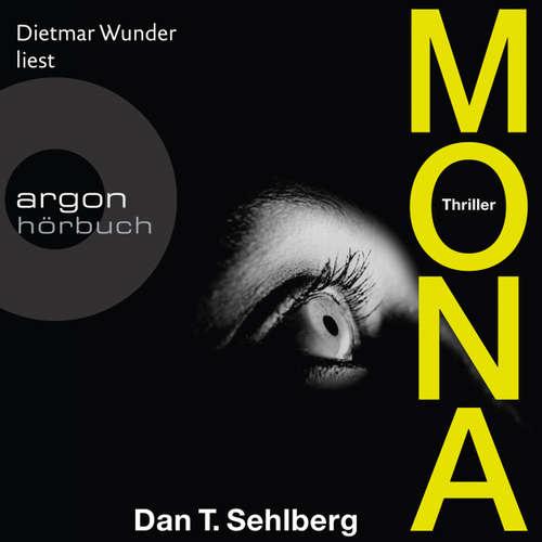 Hoerbuch Mona - Dan Sehlberg - Dietmar Wunder