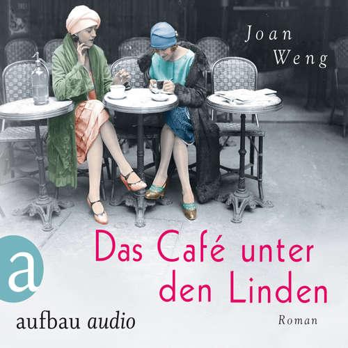 Hoerbuch Das Café unter den Linden - Joan Weng - Leonie Schliesing