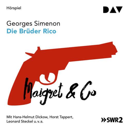 Hoerbuch Die Brüder Rico - Georges Simenon - Hans-Helmut Dickow