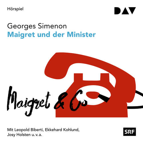 Hoerbuch Maigret und der Minister - Georges Simenon - Leopold Biberti