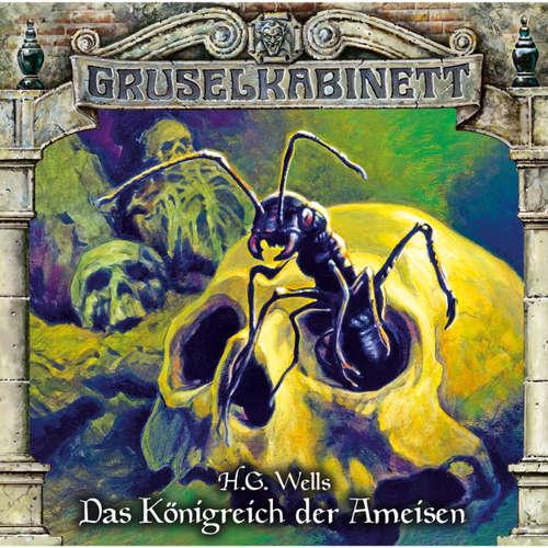 Hoerbuch Gruselkabinett, Folge 136: Das Königreich der Ameisen - H.G. Wells - Simon Roden