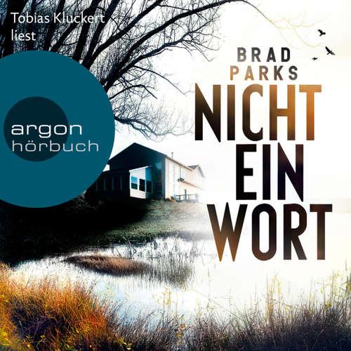 Hoerbuch Nicht ein Wort - Brad Parks - Tobias Kluckert