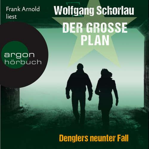 Hoerbuch Der große Plan - Wolfgang Schorlau - Frank Arnold