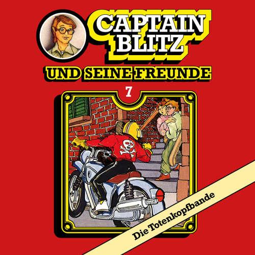 Captain Blitz und seine Freunde, Folge 7: Die Totenkopfbande