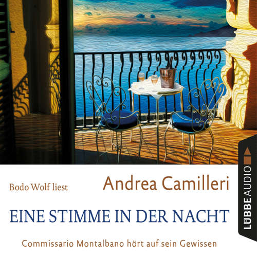 Hoerbuch Eine Stimme in der Nacht - Commissario Montalbano hört auf sein Gewissen - Andrea Camilleri - Bodo Wolf