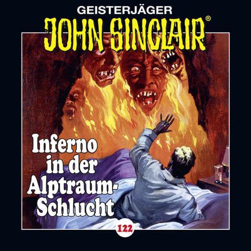 Hoerbuch John Sinclair, Folge 122: Inferno in der Alptraum-Schlucht. Teil 4 von 4 - Jason Dark - Dietmar Wunder