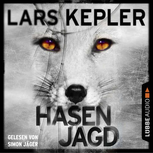 Hoerbuch Hasenjagd - Joona Linna 6 - Lars Kepler - Simon Jäger