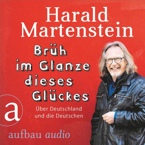 Brüh im Glanze dieses Glückes - Über Deutschland und die Deutschen