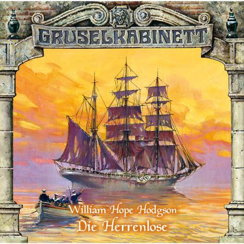 Hoerbuch Gruselkabinett, Folge 53: Die Herrenlose - William Hope Hodgson - Johannes Berenz