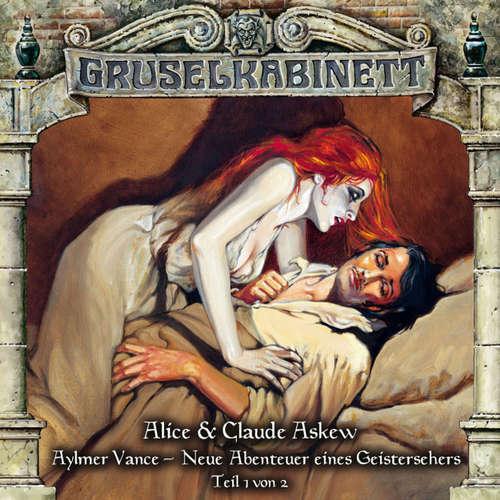 Hoerbuch Gruselkabinett, Folge 56: Aylmer Vance - Neue Abenteuer eines Geistersehers (Teil 1 von 2) - Alice & Claude Askew - Hans-Georg Panczak