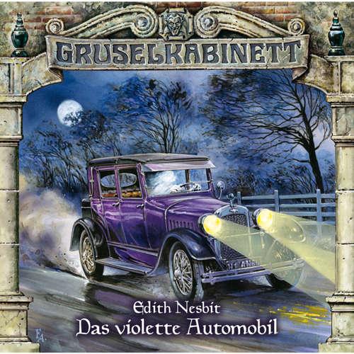 Hoerbuch Gruselkabinett, Folge 59: Das violette Automobil - Edith Nesbit - Solveig Duda