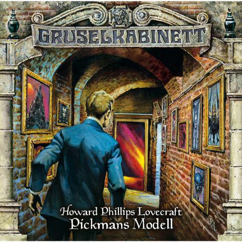 Hoerbuch Gruselkabinett, Folge 58: Pickmans Modell - H. P. Lovecraft - Dietmar Wunder
