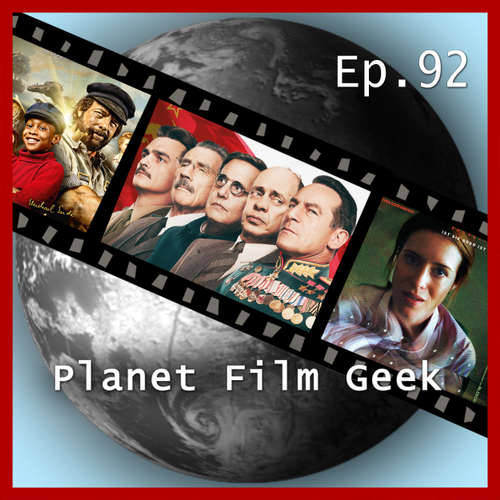 Planet Film Geek, PFG Episode 92: The Death of Stalin, Unsane, Jim Knopf & Lukas, der Lokomotivführer