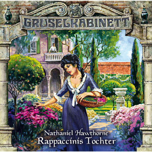Gruselkabinett, Folge 62: Rappaccinis Tochter
