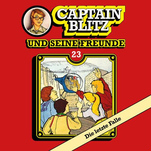 Captain Blitz und seine Freunde, Folge 23: Die letzte Falle