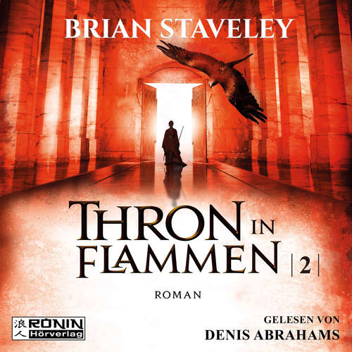 Hoerbuch Thron in Flammen - Die Thron Trilogie 2 - Brian Staveley - Denis Abrahams