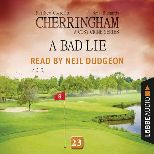 Audiobook A Bad Lie - Cherringham - A Cosy Crime Series: Mystery Shorts 23 - Matthew Costello - Neil Dudgeon