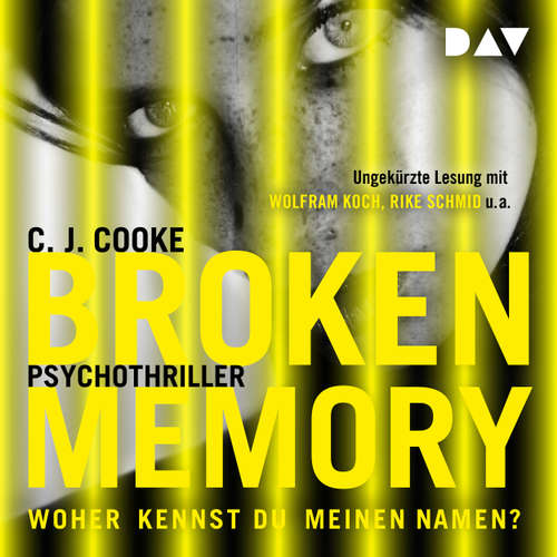 Audiobook Broken Memory - C.J. Cooke - Wolfram Koch