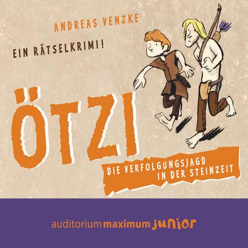 Ötzi - Die Verfolgungsjagd in der Steinzeit - Ein Rätselkrimi