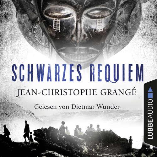 Hoerbuch Schwarzes Requiem - Jean-Christophe Grangé - Dietmar Wunder