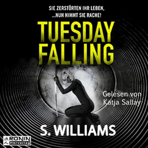 Audiobook Tuesday Falling - Stephen Williams - Katja Sallay