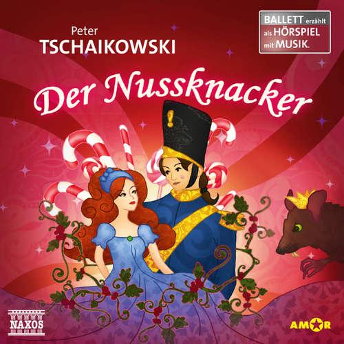 Hoerbuch Der Nussknacker - Ballett erzählt als Hörspiele - Peter Tschaikowski - Wolfgang Rüter