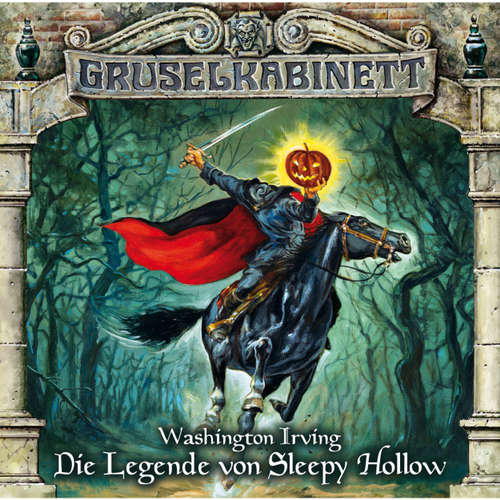 Hoerbuch Gruselkabinett, Folge 68: Die Legende von Sleepy Hollow - Washington Irving - Hasso Horn