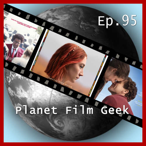 Planet Film Geek, PFG Episode 95: Lady Bird, Stronger, Roman J. Israel, Esq.